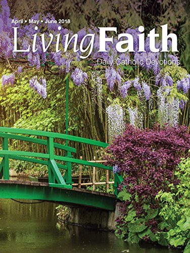 Living Faith - Daily Catholic Devotions, Volume 34 Number 1 - 2018 April, May, June cover