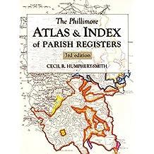 The Phillimore Atlas & Index of Parish Registers