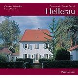 Gartenstadt Hellerau. Garden City of Hellerau: Einhundert Jahre erste deutsche Gartenstadt Dresden-Hellerau