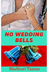 No Wedding Bells Kindle Edition