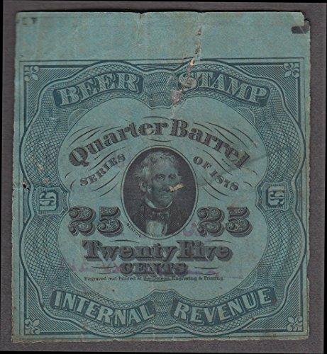 Internal Revenue 25 Cents Quarter Barrel Beer Stamp 1878 -