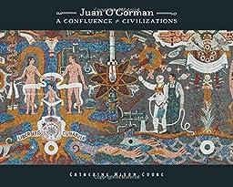 Juan O\'Gorman: A Confluence of Civilizations