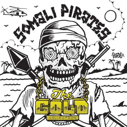 .com: The Gold Collection [Explicit]: Somali Pirates: MP3 Downloads