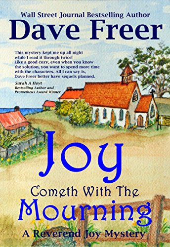 Joy Cometh With The Mourning: A Reverend Joy Mystery