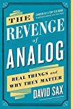 img - for The Revenge of Analog: Real Things and Why They Matter book / textbook / text book