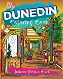 My Dunedin Coloring Book: Sketches & Impressions of Dunedin, Florida!