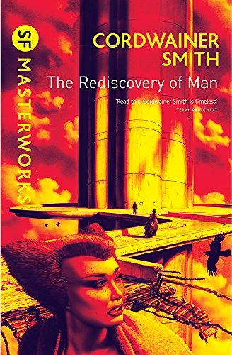 The Rediscovery of Man (S.F. Masterworks)