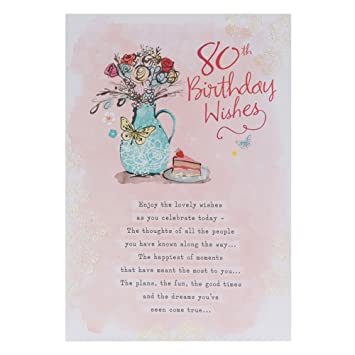 Hallmark 80th Birthday Card For Her Enjoy The Lovely Wishes