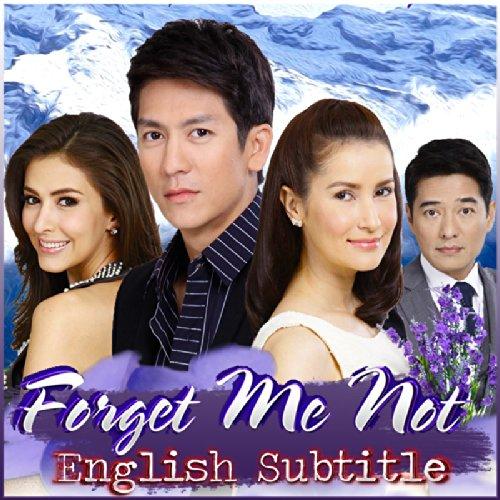 Amazon com: อย่าลืมฉัน Ya Luem Chan (Forget Me Not) English