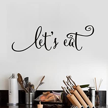 Amazon.com: Let\'s Eat Kitchen Quotes Wall Decal Dining Room Wall ...