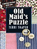 Old Maid's Puzzle, Terri Thayer, 1597228729