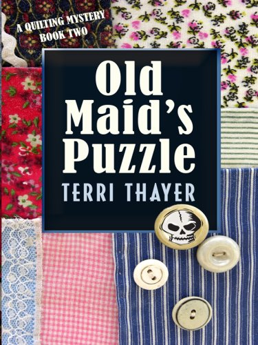 Read Online Old Maid's Puzzle: A Quilting Mystery (Wheeler Large Print Cozy Mystery) pdf epub