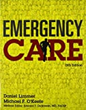 Emergency Care PLUS Mybradylab with Pearson EText -- Access Card Package, Limmer, Daniel and O'Keefe, Michael F., 0134190750