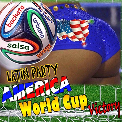 Latin Party: America World Cup Victory -