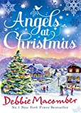 Angels at Christmas (Those Christmas Angels / Where Angels Go) by Debbie Macomber front cover
