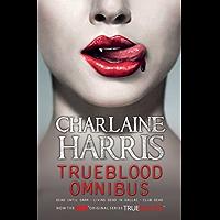 True Blood Omnibus: Dead Until Dark, Living Dead in Dallas, Club Dead (Sookie Stackhouse Omnibus)