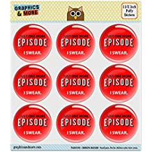 "Just One More Episode I Swear Streaming TV Shows Binge Watching 1.5"" Puffy Bubble Dome Scrapbooking Crafting Sticker Set"