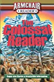 img - for Armchair Reader: The Colossal Reader, Super-size Stories & Irresistible Information book / textbook / text book
