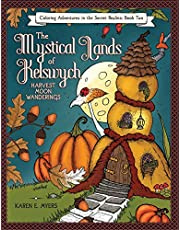 The Mystical Lands of Kelswych, Coloring Adventures in the Secret Realms, Book Two: Harvest Moon Wanderings