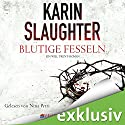 Blutige Fesseln (Georgia 6) Audiobook by Karin Slaughter Narrated by Nina Petri