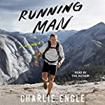 Running Man: A Memoir | Charlie Engle