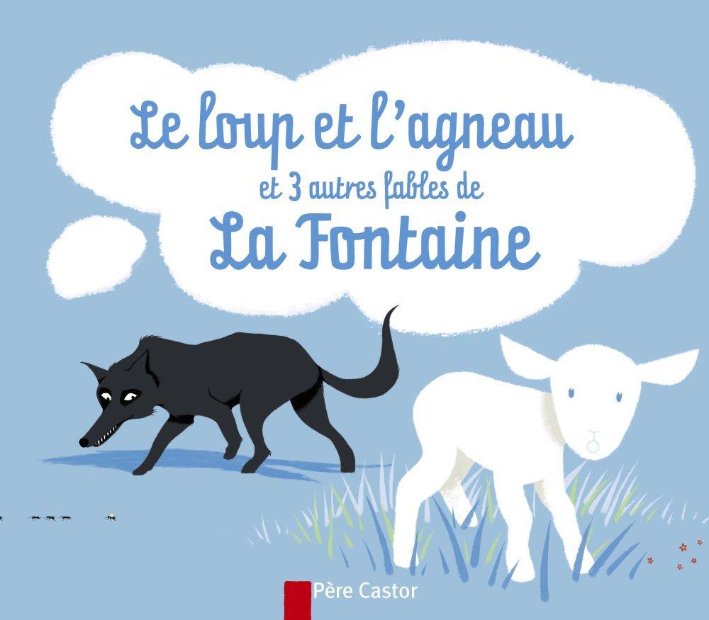 Amazon Fr Le Loup Et L Agneau Et 3 Autres Fables De La