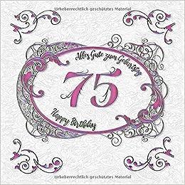 75 Alles Gute Zum Geburtstag Happy Birthday Gästebuch