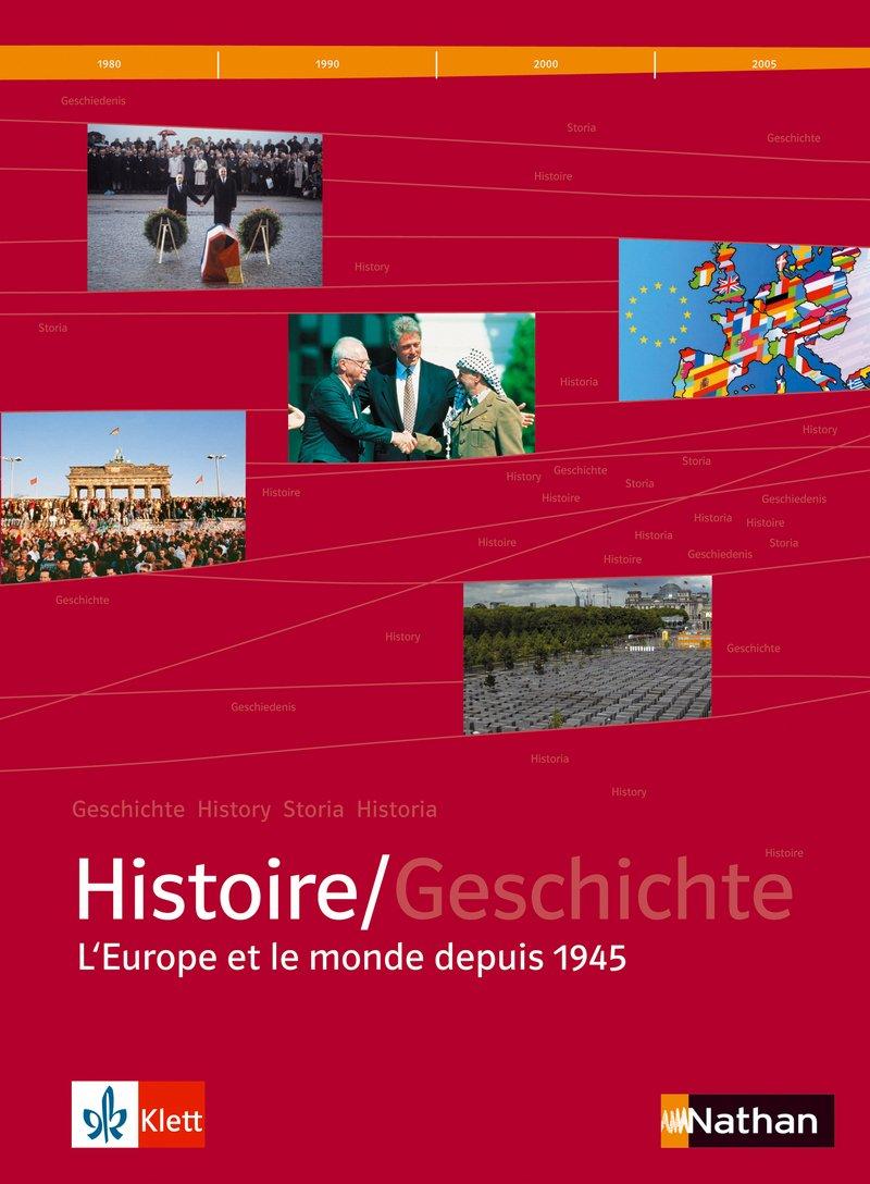 Manuel d'Histoire franco-allemand Tles L-ES-S : L'Europe et le monde depuis 1945 (1CD audio)