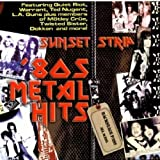 Sunset Strip: 80's Metal Hits
