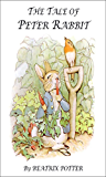 The Tale of Peter Rabbit: by Beatrix Potter