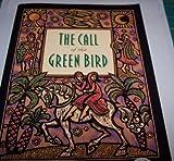 The Call of the Green Bird, Roberta Hawse, 0880707798
