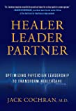 Healer, Leader, Partner: Optimizing Physician