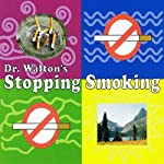 Dr. Walton's Stopping Smoking | Dr. James Walton