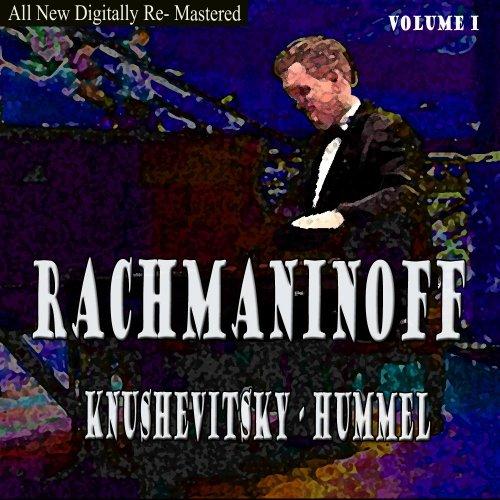(Rachmaninoff, Hummel - Knushevitsky Volume 1)
