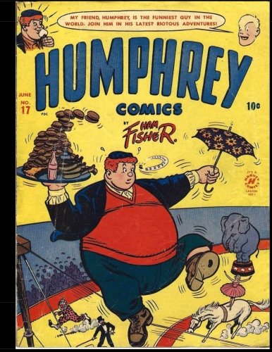 Download Humphrey Comics #17: Golden Age Humor Comic 1951 - Joe Palooka's Famous Pal Humphrey! pdf epub