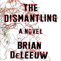 The Dismantling