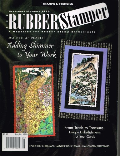 THE RUBBER STAMPER magazine September/October 1999 (For Rubber Stamp Enthusiasts - Stamping Projects & Techniques, Unique Embellishments for Your Cards, Cardmaking, Halloween Greetings, Minibooks to Make, Early Bird Christmas, Adding Shimmer to Your Work, Stamps & Stencils, Volume 3, No. 5)]()