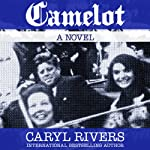Camelot   Caryl Rivers