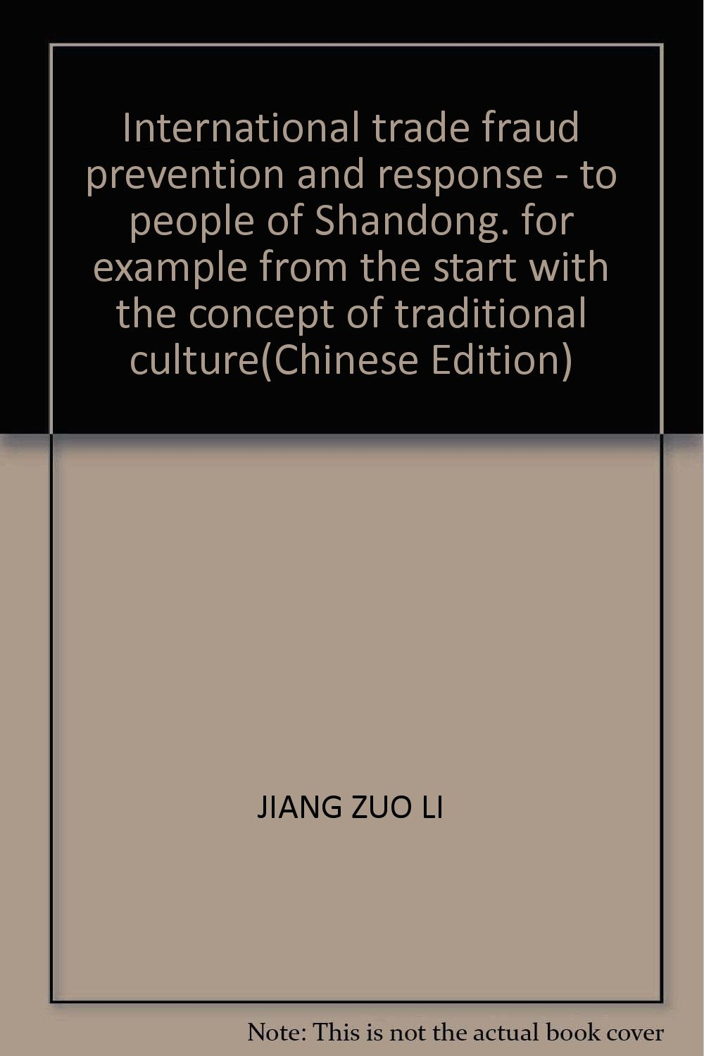 Download International trade fraud prevention and response - to people of Shandong, for example from the start with the concept of traditional culture ebook