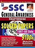 SSC General Awareness: Chapterwise Solved Papers 1997 to till Date - Old Edition
