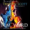The Secret Life of Trystan Scott: The Complete Collection Volumes 1 - 5 Audiobook by H. M. Ward Narrated by Jennifer O'Donnell, Sebastian Fields