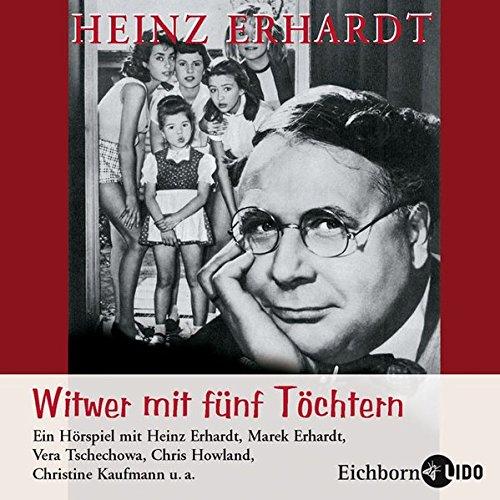 Witwer mit fünf Töchtern. Hörspiel nach dem Original-Kinofilm von Erich Engels (1957)