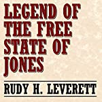 Legend of the Free State of Jones | Rudy H. Leverett