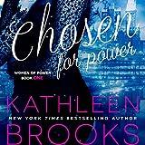 Chosen for Power: Women of Power Series, Volume 1