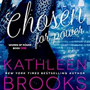 Chosen for Power: Women of Power Series, Volume 1 | Kathleen Brooks