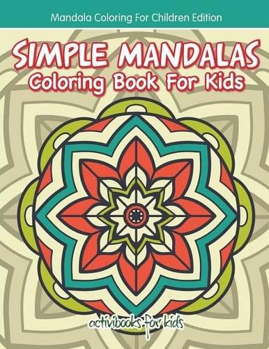 Simple Mandalas Coloring Book For Kids - Mandala Coloring For Children Edition ebook
