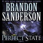 Perfect State | Brandon Sanderson