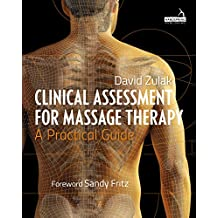 Clinical Assessment for Massage Therapy