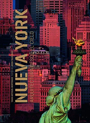 Descargar Libro Nueva York. Arquitectura Desde El Cielo Yann Arthus Bertrand