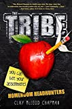 img - for The Tribe, Book 1 Homeroom Headhunters (The Tribe, Book 1) (A Tribe Novel) book / textbook / text book